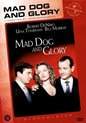 Mad Dog & Glory (D) (Uus)