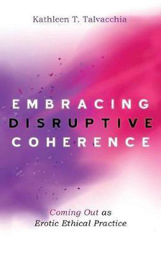 Embracing Disruptive Coherence