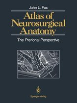 Atlas of Neurosurgical Anatomy