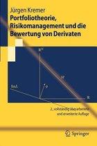 Portfoliotheorie, Risikomanagement Und Die Bewertung Von Derivaten
