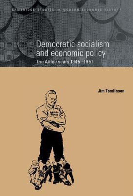 Boek cover Cambridge Studies in Modern Economic History van Jim Tomlinson (Hardcover)