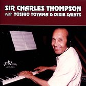 Sir Charles Thompson - With Yoshio Toyama & Dixie Saints