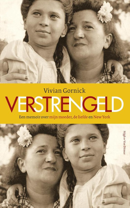 Verstrengeld - Vivian Gornick  
