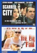 Scarred City/Big Fall