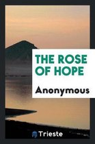 The Rose of Hope
