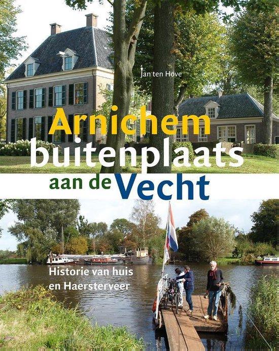 Arnichem buitenplaats aan de Vecht - Jan Ten Hove   Fthsonline.com