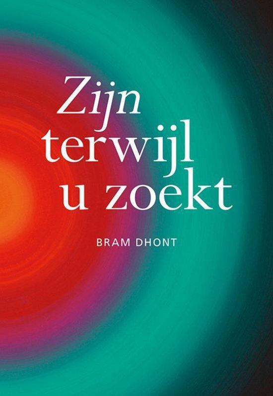 Zijn terwijl u zoekt - Bram Dhont | Fthsonline.com