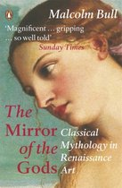 Boek cover The Mirror of the Gods van Malcolm Bull