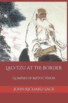 Lao-Tzu at the Border