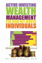 Active Investing Wealth Management for High Net Worth Individuals