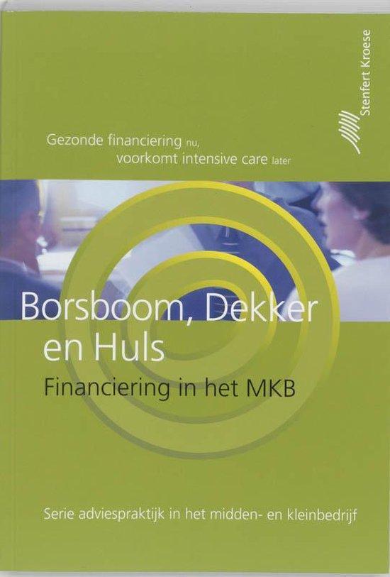 Boek cover Financiering in het midden-en kleinbedrijf van Borsboom (Paperback)