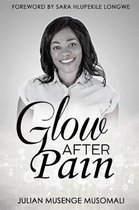 Glow after Pain