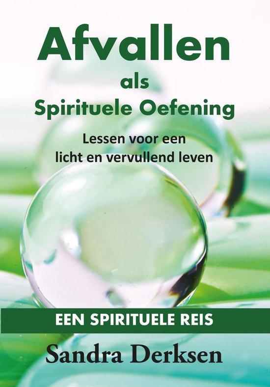 Afvallen als Spirituele Oefening - Sandra Derksen |
