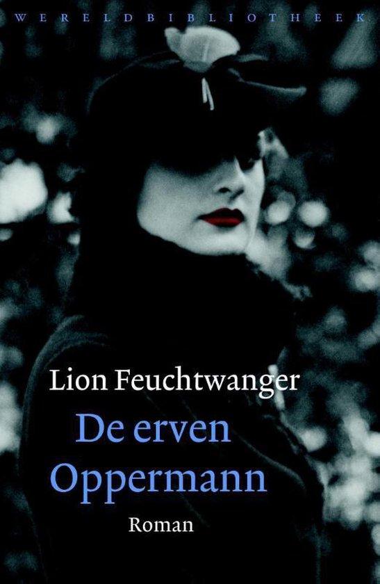 De erven Oppermann - Lion Feuchtwanger  