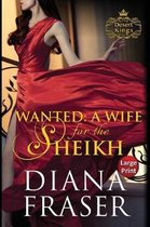 Wanted, a Wife for the Sheikh