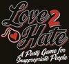 Afbeelding van het spelletje Love 2 Hate