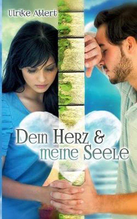 Boek cover Dein Herz und meine Seele van Ulrike Allert