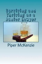 Surviving and Thriving as a Junior Lawyer