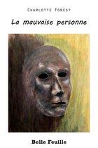 Boek cover La mauvaise personne van Charlotte Forest (Onbekend)