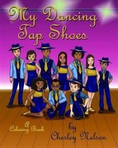 My Dancing Tap Shoes by Chesley Nelson