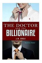 The Doctor and the Billionaire, Book One