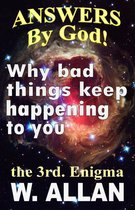 Omslag Answers By God! Why Bad Things Keep Happening To You