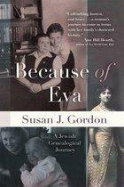 Boek cover Because of Eva van Susan J. Gordon
