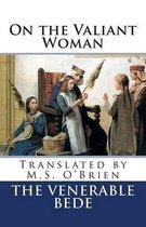 On the Valiant Woman (Translated)