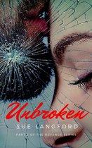 Unbroken: Book 2 of The Revenge Series