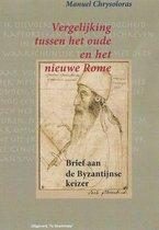 Grieks Proza 31 -   Vergelijking tussen het Oude en het Nieuwe Rome