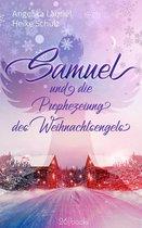 Samuel und die Prophezeiung des Weihnachtsengels