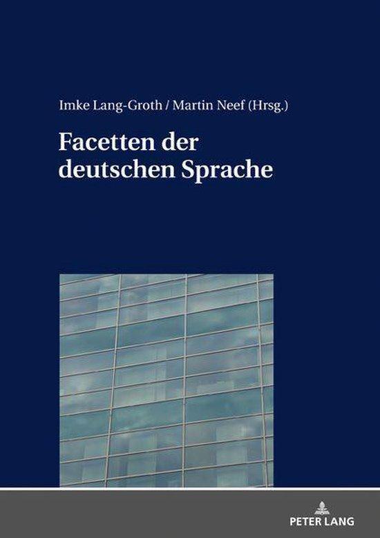 Facetten der deutschen Sprache