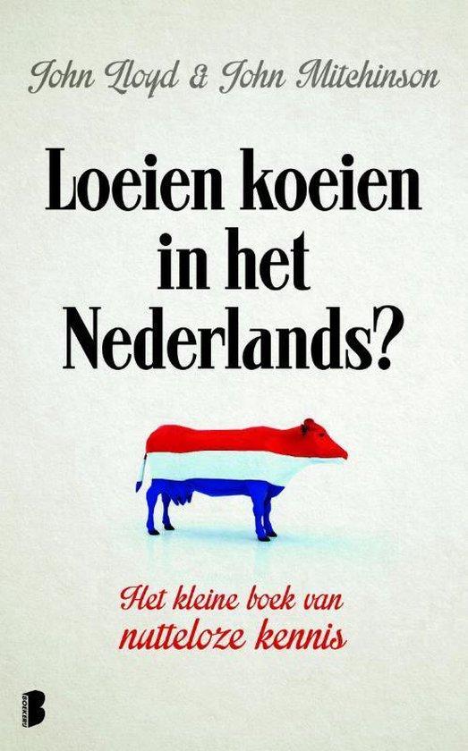 Loeien koeien in het Nederlands - John Lloyd |