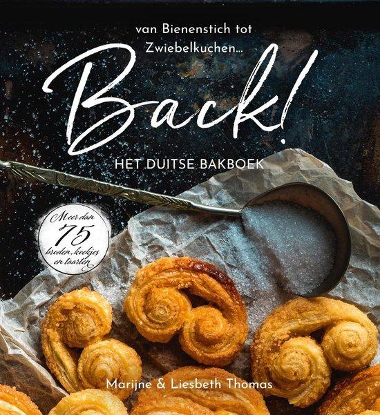 BACK! Het Duitse bakboek - Marijne Thomas, Liesbeth Thomas |