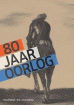 Boek cover 80 jaar oorlog van Gijs van der Ham (Onbekend)
