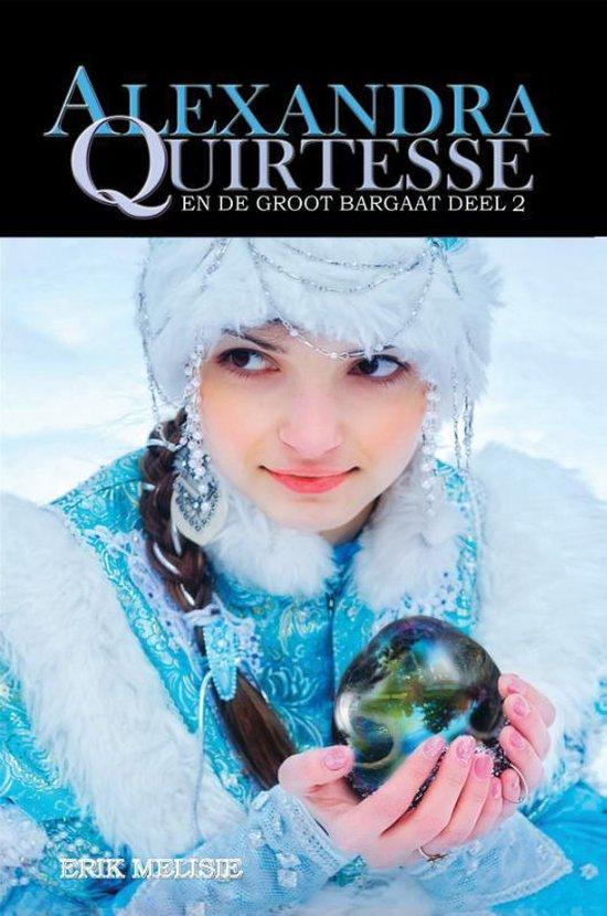Alexandra Quirtesse 4 -   Alexandra Quirtesse en de Groot Bargaat, deel 2