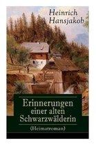 Erinnerungen einer alten Schwarzw lderin (Heimatroman)