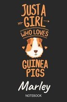 Just A Girl Who Loves Guinea Pigs - Marley - Notebook
