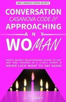 Conversation Casanova Code of Approaching Any Woman