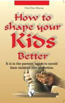 Omslag How to shape your kids better