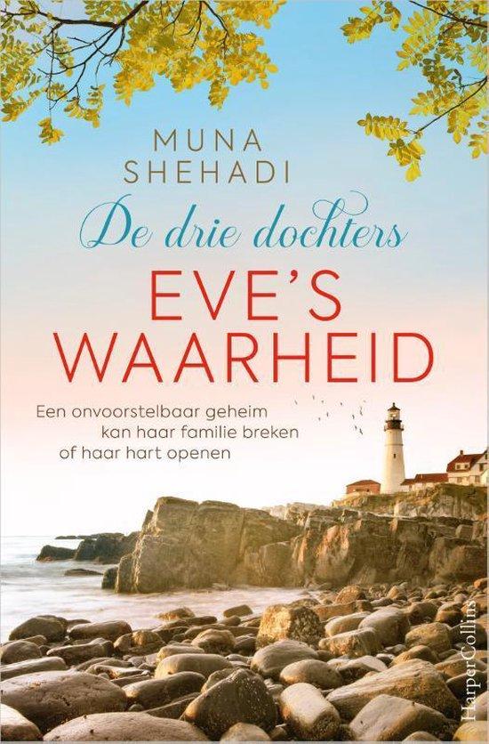 Boek cover De drie dochters 2 -   Eves waarheid van Muna Shehadi (Paperback)