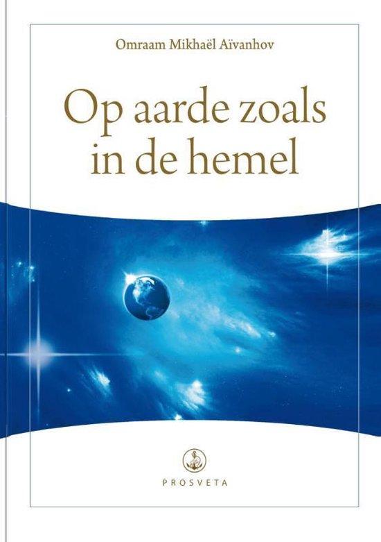 Synopsis II - Op aarde zoals in de hemel - Omraam Mikhael Aivanhov pdf epub