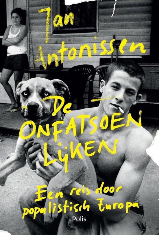 De onfatsoenlijken - Jan Antonissen |