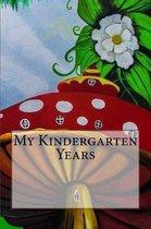 My Kindergarten Years