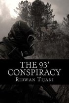 The 93' Conspiracy