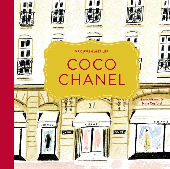 Vrouwen met lef 1 - Coco Chanel - Zena Alkayat  