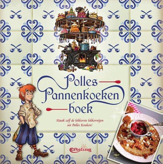 Polles Pannenkoekenboek - Efteling Bv |