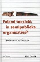 Falend toezicht in semipublieke organisaties?