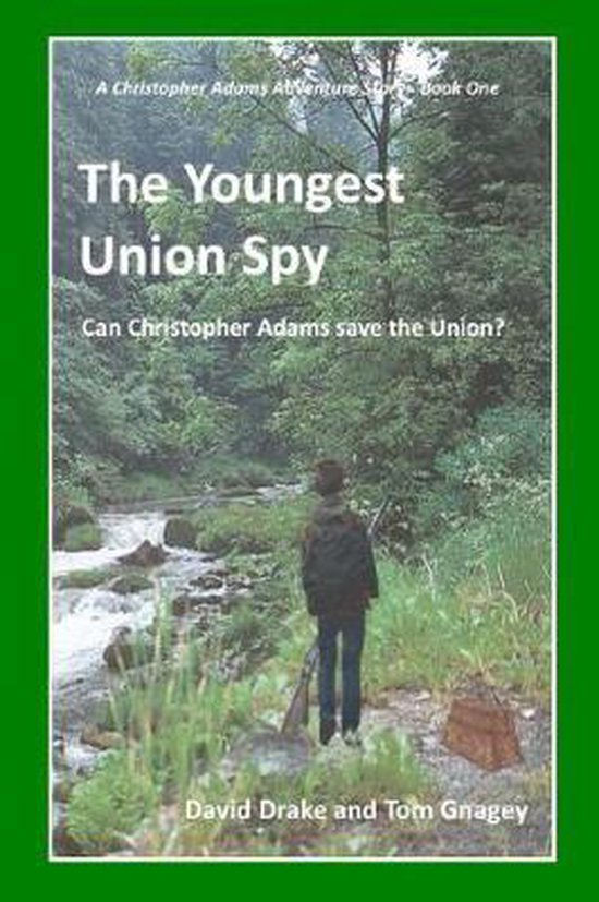 The Youngest Union Spy
