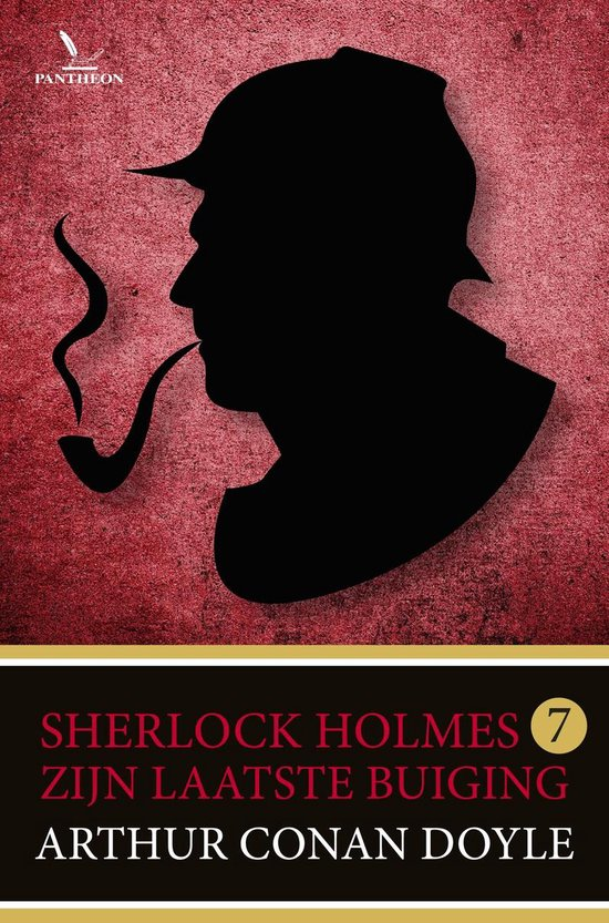 Sherlock Holmes 7 - Zijn laatste buiging - Arthur Conan Doyle | Readingchampions.org.uk